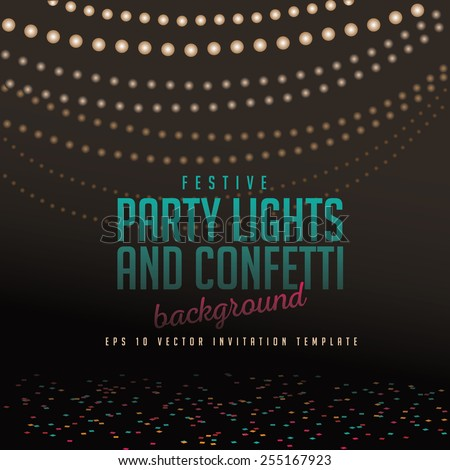 Festive party lights and confetti background EPS 10 vector royalty free stock illustration for greeting card, ad, promotion, poster, flier, blog, parties, festival, parade, announcement, invitation
