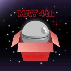 Festive space poster dedicated to geeks day. May 4th, dark side. Cardboard red box, inside 3d spherical gray combat space ship from the popular movie
