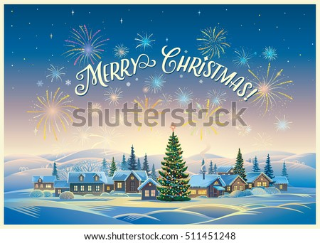 Festive winter landscape with village and Christmas trees, fireworks and holiday inscription.