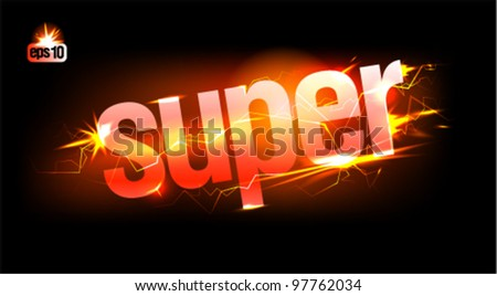 Fiery Super. Eps10 Vector.