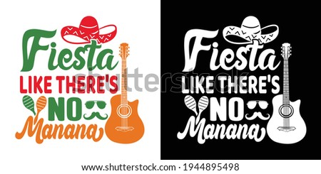 Fiesta Like There's No Manana Printable Vector Illustration Foto stock ©