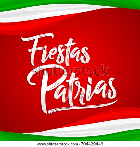 Shutterstock Fiestas Patrias - National Holidays spanish text, mexican theme patriotic celebration vector lettering