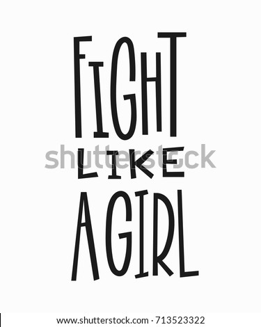 fight like a girl t shirt quote