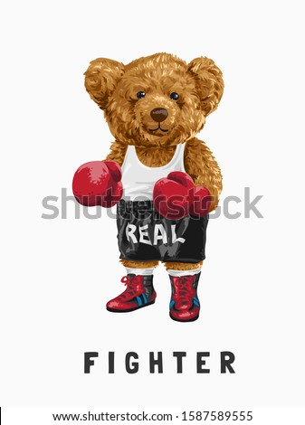 fighter slogan with bear toy in boxing costume illustration