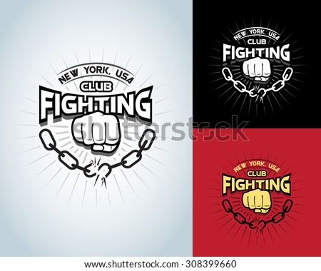 Fighting t shirt design, logotype, boxing monochrome vector label , badge , logo for hipster flyer, poster or t-shirt print with fist, broken chain and text.