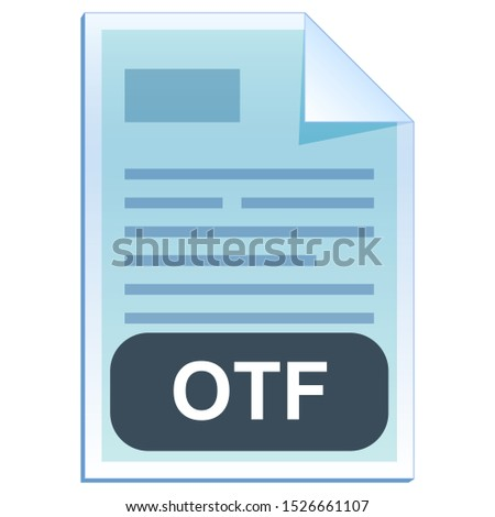 File format or file extension of text document - OTF flat icon for user interface applications and websites isolated on white background. Vector illustration
