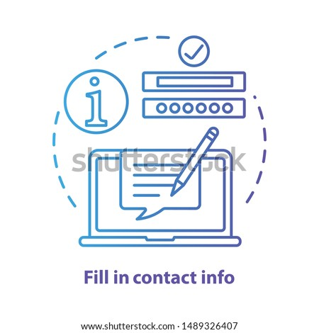 Fill in contact info blue concept icon. Contact us idea thin line illustration. Autofill information. Online form filling. Customer support service. Vector isolated outline drawing. Editable stroke