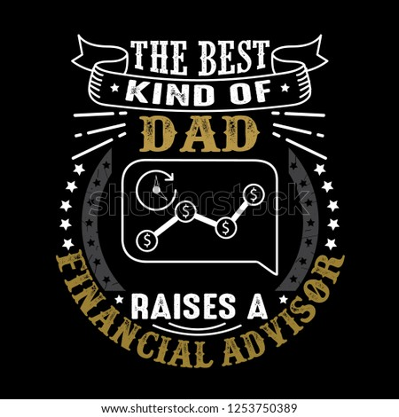 Financial Advisor Father Day Quote and Saying