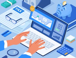 Financial Consultant  Hands typing on Laptop. Accountant Analyzing  Data and Documents for Tax Calculation and Preparing Financial Tax Report.  Accounting Concept. Flat Isometric Vector Illustration.