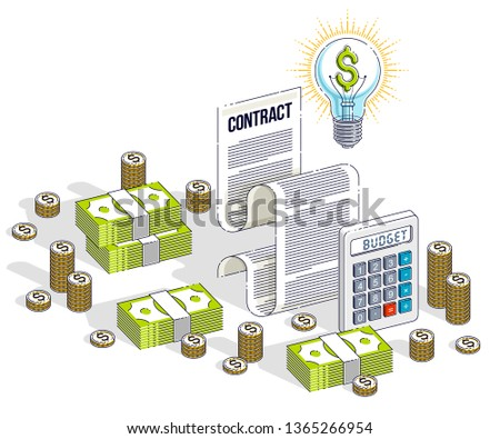 Financial contract concept, paper document and cash money stacks with calculator and light bulb idea isolated. Isometric vector business and finance illustration, 3d thin line design.