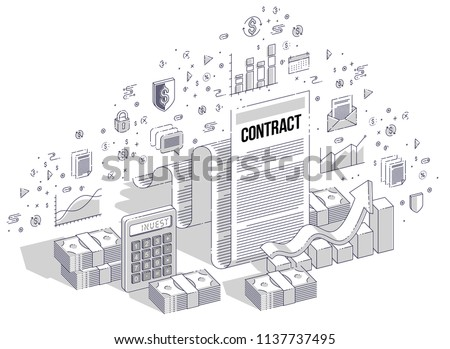 Financial contract concept, paper legal document and cash money stacks isolated on white background. Vector 3d isometric business illustration with icons, stats charts and design elements.