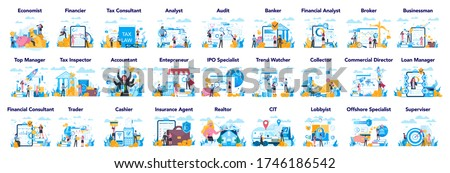 Financial or business profession set. Business character making financial operation. Economist, financier, broker, accountant, trader, ttax inspector, commercial direrctor. Vector illustration