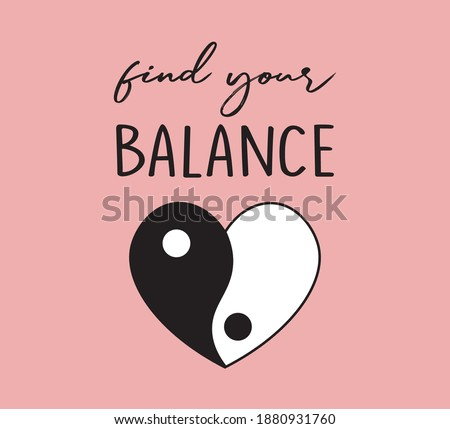 Find Your Balance Slogan with Ying Yang Symbol, Vector Design for Fashion Prints Stock photo ©