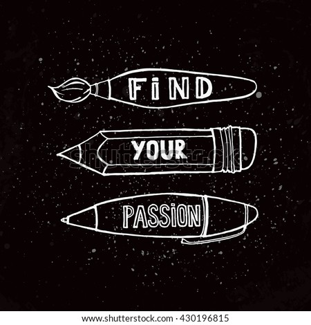 find your passion quote modern