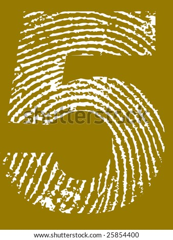 Fingerprint Number - 5 (Highly detailed grunge Number)