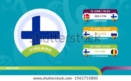 finland national team Schedule matches in the final stage at the 2020 Football Championship. Vector illustration of football euro 2020 matches.