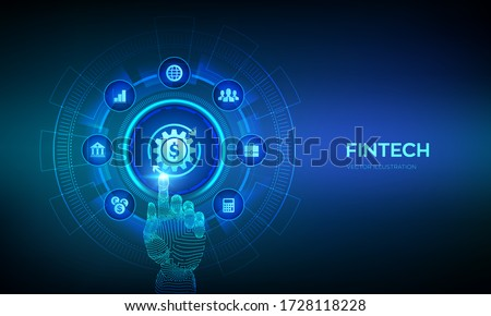 Fintech. Financial technology, online banking and crowdfunding. Business investment banking payment technology concept on virutal screen. Robotic hand touching digital interface. Vector illustration. Foto stock ©