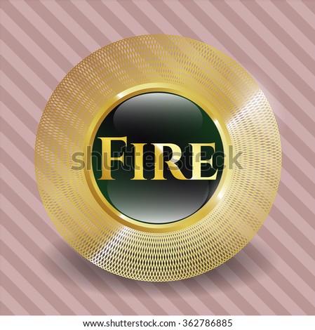 Fire golden badge