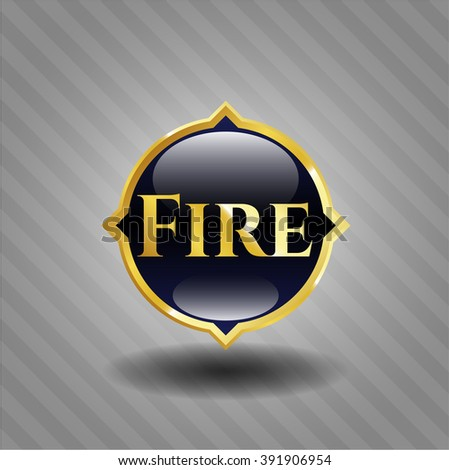 Fire golden badge or emblem