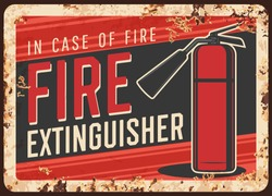 Fire safety, extinguisher usage message rusty metal plate. Fire extinguisher with nozzle on hose vector. Firefighting and emergency situations equipment and device, safety instructions retro banner