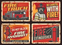 Fire safety warning sign, rusty metal plate with fire truck, firefighter in uniform, helmet and breathing apparatus or gas mask, hydrant and extinguisher vector. Fire danger, parking ban retro banners