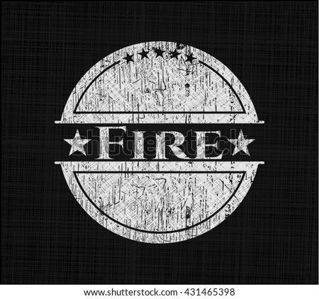 Fire written on a chalkboard