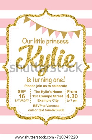 First Birthday Party Invitation Girl, Kylie Is Turning One, Template With Stripes And Flags Printable Invite. Golden glitter text. Vector.