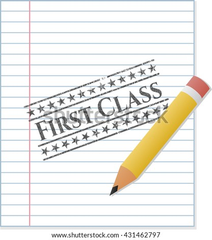 First Class with pencil strokes