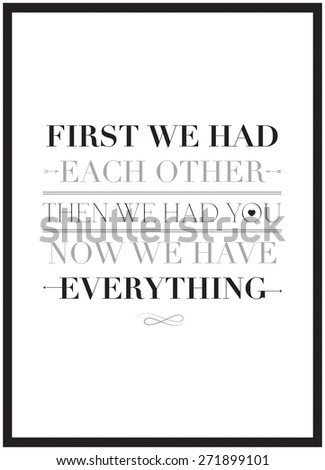 first we have each other then