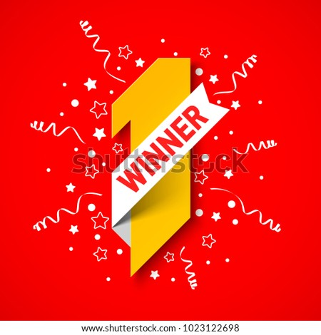 First winner, first place banner. Number one illustration with white ribbon, confetti and party streamers on red background, vector illustration