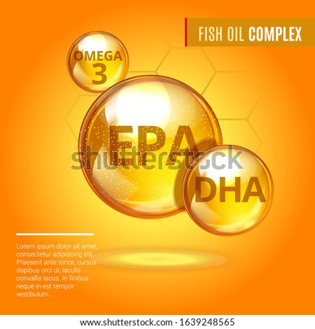 Fish oil ads template, Vitamin Omega-3 Fatty Acids EPA, DHA gold shining pill capsule icon.  Chemical formula .Shining golden substance drop, essence droplet. Meds for health ads. Vector