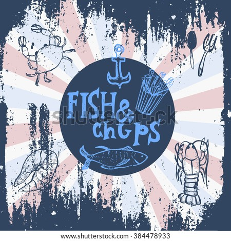 Fish restaurant. Fish & chips poster. Menu for bar with a picture of seafood on a blackboard. Simple drawn sketch in vector format. #384478933