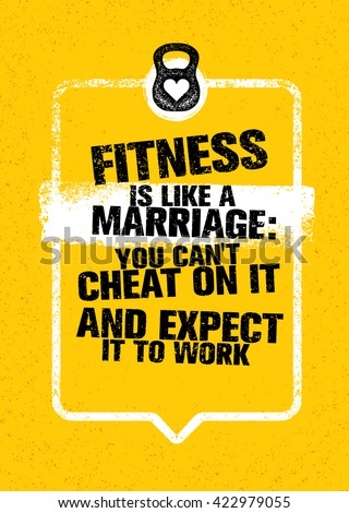 fitness is like marriage  you