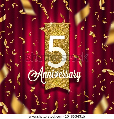 Five years anniversary golden signboard in spotlight on red curtain background and golden confetti. Vector illustration.