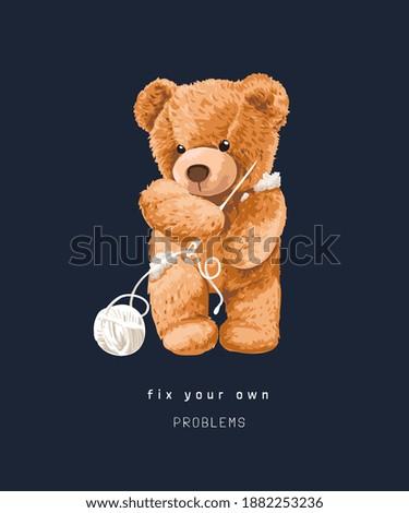fix problems slogan with bear doll holding knitting needle illustration