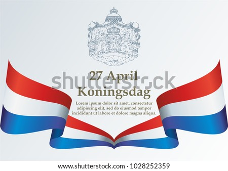 Flag of the Netherlands, King's Day, Koningsdag Nederland. Kingdom of the Netherlands. Bright, colorful vector illustration