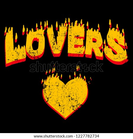 Flame slogan. Burning inscription. Typography graphic print, fashion drawing for t-shirts. Vector print with texture.
