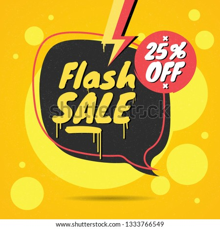 Flash sale 25% Off, Graffiti style, drip, Shop Advertisement Label - Vector #1333766549
