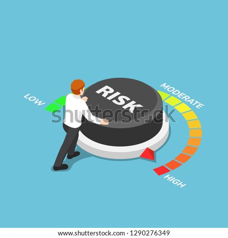 Flat 3d isometric businessman turning risk button to high position. Business risk concept.