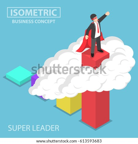 Flat 3d isometric super businessman standing on the top of the graph over the cloud, business superhero, effective leadership concept