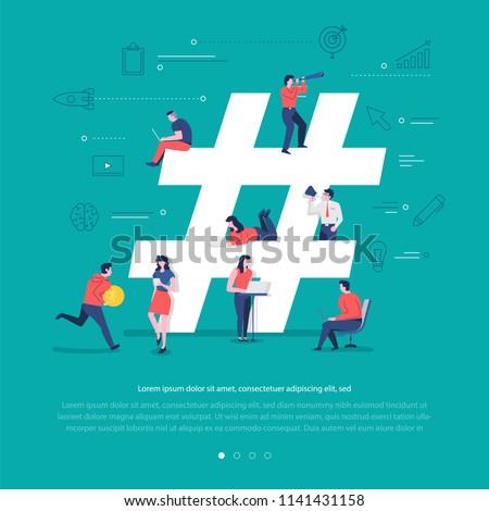 Flat design concept group of peoples work together building social network symbol hashtag. Vector illustrations.
