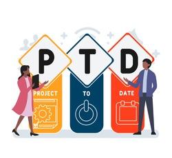 Flat design with people. PTD - project to date. Platform. business concept background. Vector illustration for website banner, marketing materials, business presentation, online advertising