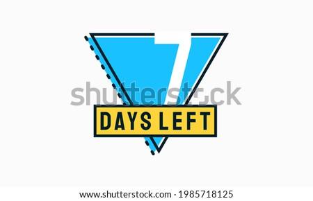 Flat Designs Countdown left days banner, number of days left badge for promotion vector illustration