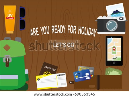 Flat illustration. A set of Travel objects and accessories include Backpack, Flight ticket, Passport, Credit card, Pocket money, Mobile phone, Camera, Sunscreen and Sunglasses on Wood background.