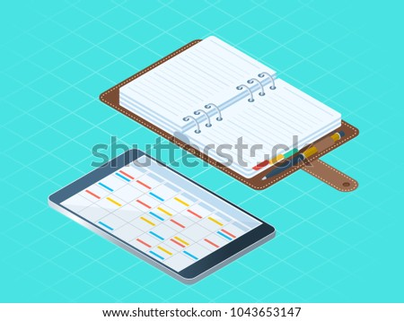 Flat isometric illustration paper and electronic planners. Right top view of business personal accessory. Office supply vector concept: diary organizer, tablet pc with agenda, schedule on the screen.
