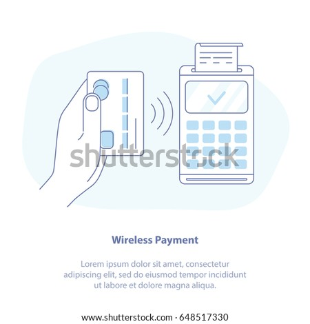 Flat line icon concept of Wireless Payment, Contactless Payment Purchase. Wireless bank payment by debit or credit card and POS terminal. NFC payments concept. Isolated vector illustration design.