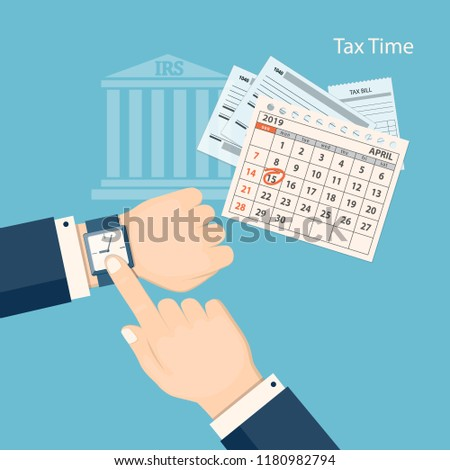 Flat modern business concept of tax day, payments time, tax time with marked number 15 of the April page of the calendar 2019 year and human finger showing at the watch. EPS 10