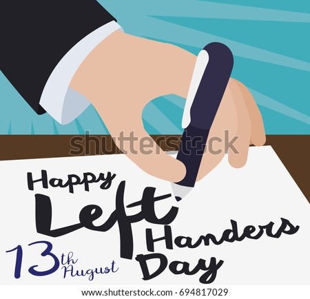Flat poster with a elegant handwriting a paper with a pen, a greeting message celebrating International Left Handers Day.