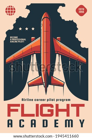 Flight academy retro vector poster. Modern plane flying in sky, airplane aviation school airline career pilot flight training program. Educational courses for aviators and fliers advertising card Foto stock ©