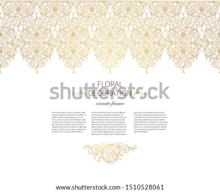 Floral gold seamless border, frame, vignettes. Arabic and Eastern motifs. Ornamental illustration, flower garland. Isolated line art ornaments. Golden ornament with leaves, curls for invitations, card